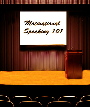 ... from the Experts on How to Start a Career in Motivational Speaking